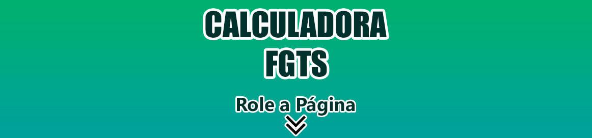 Calculadora de FGTS